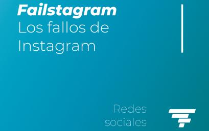 Failstagram: Los fallos de Instagram